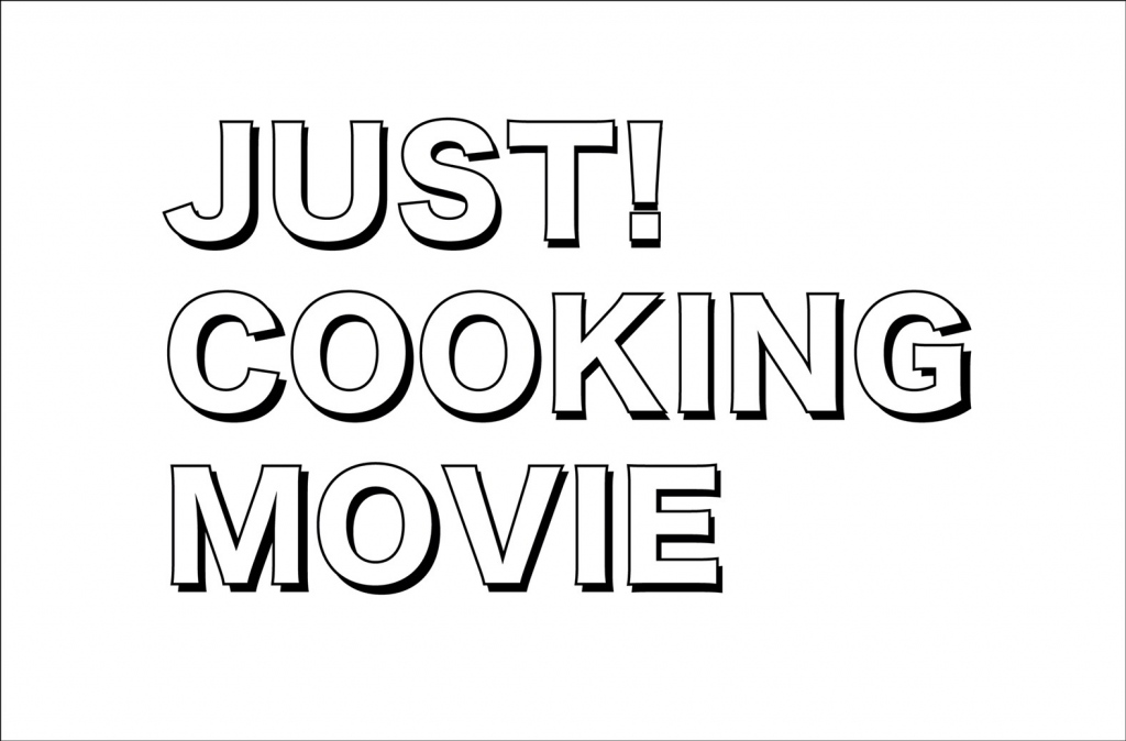 JUST! COOKING MOVIE #3